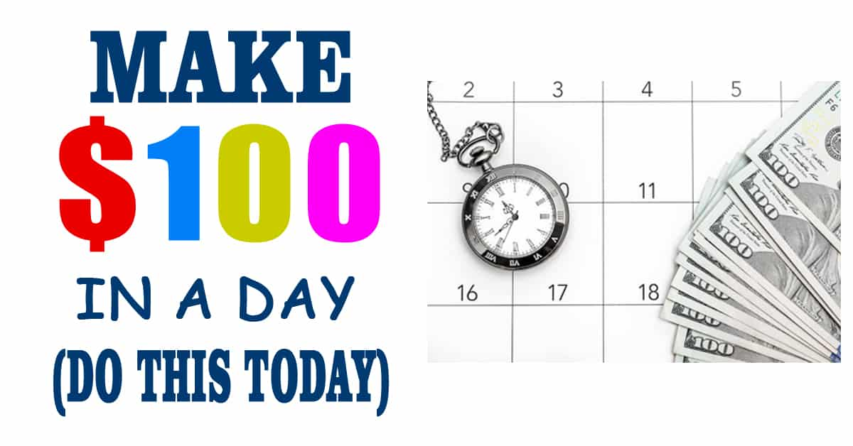 Fastest Ways To Make $100 Today Online