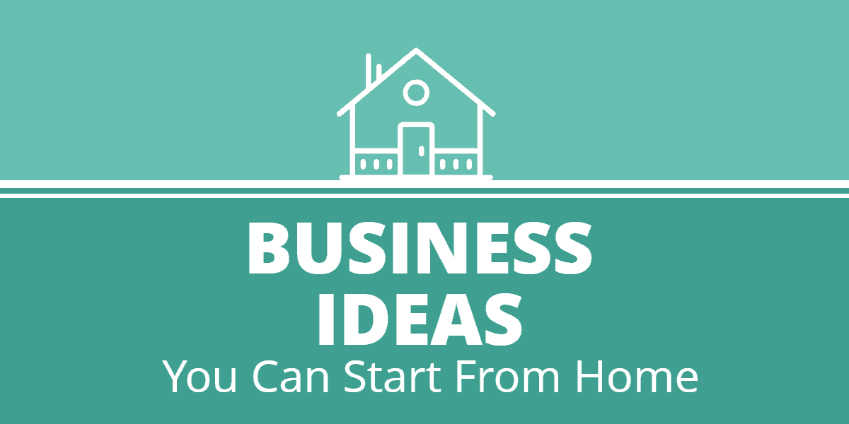 Smart Business Ideas You Can Start From Home During Lockdown
