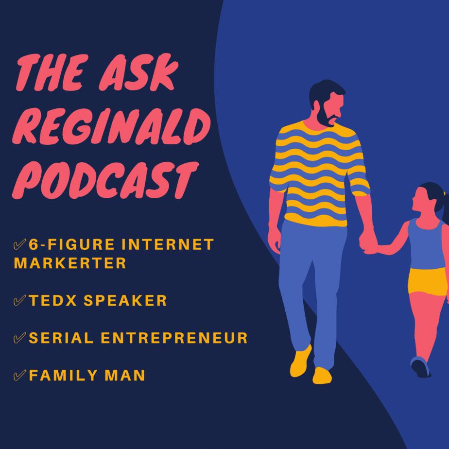 The Ask Reginald Podcast